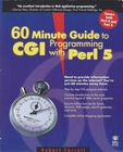 60 Minute Guide to Programming CGI with Perl 5