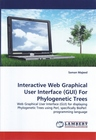 Interactive Web Graphical User Interface (GUI) For Phylogenetic Trees
